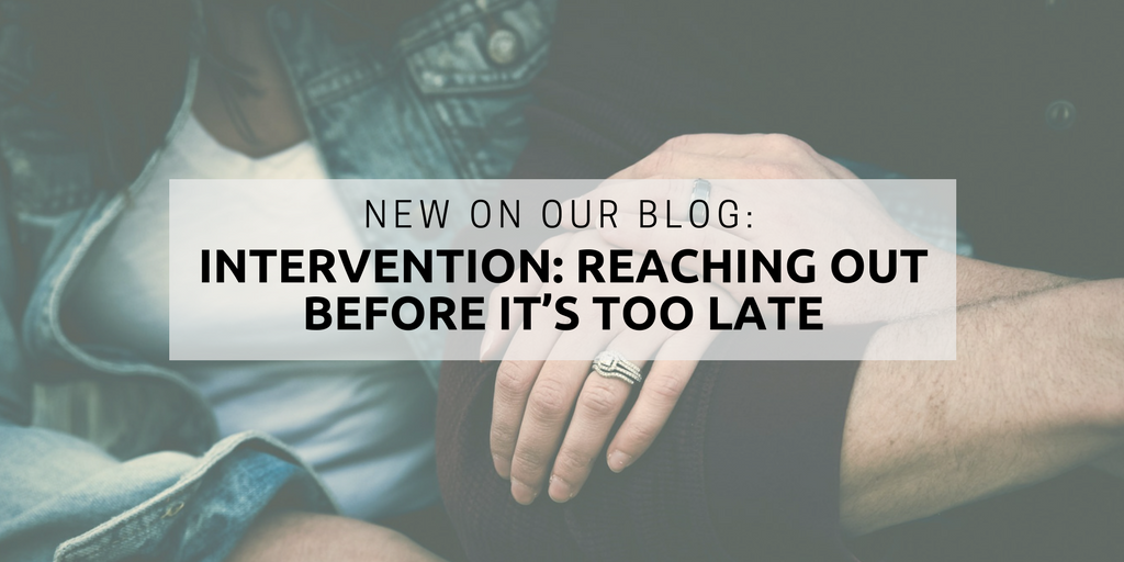 Intervention: reaching out before it's too late